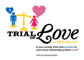 Trial of Love with Mike Dorval