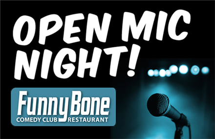Funny Bone Open Mic