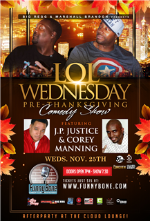 Marshall Brandon & Big Regg Present LOL Comedy Show November